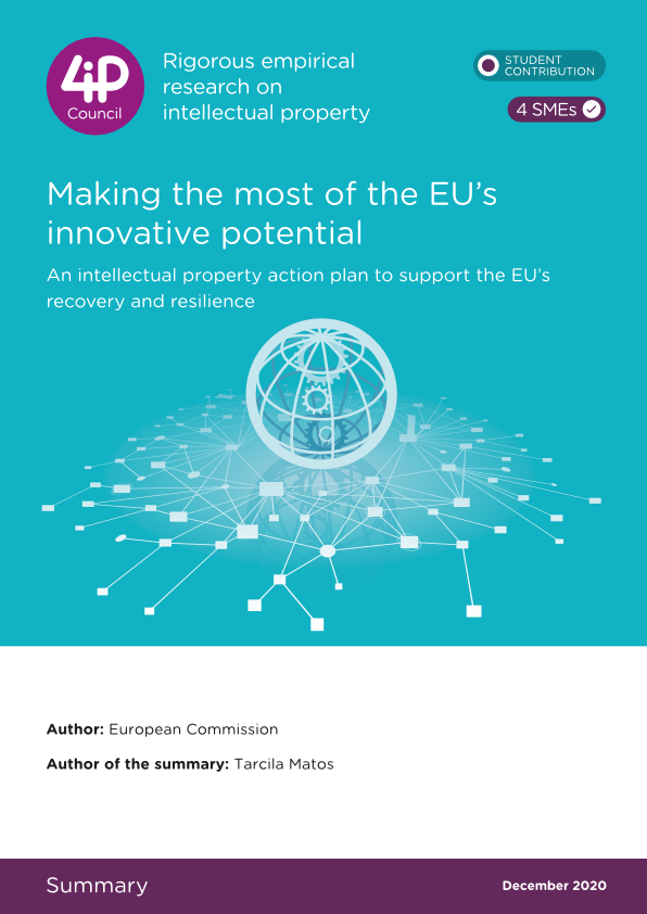 Making the most of the EU's innovative potential – An intellectual property action plan to support the EU's recovery and resilience
