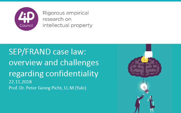 SEP/FRAND case law: overview and challenges regarding confidentiality.