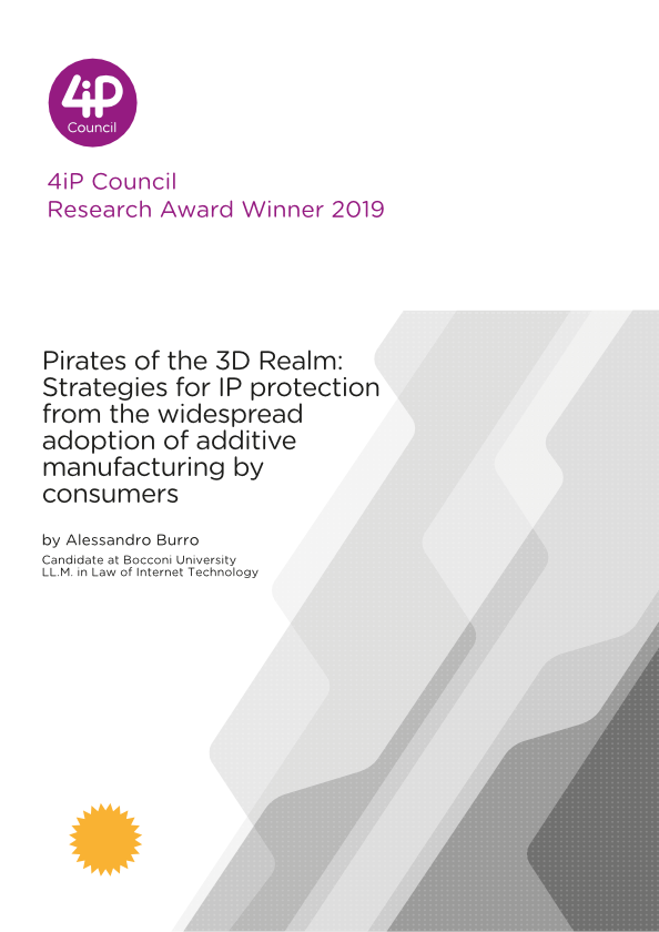 Pirates of the 3D Realm: strategies for IP protection from the widespread adoption of additive manufacturing by consumers