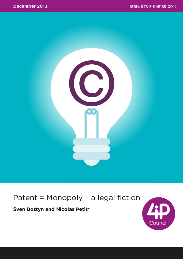Patent = monopoly: a legal fiction