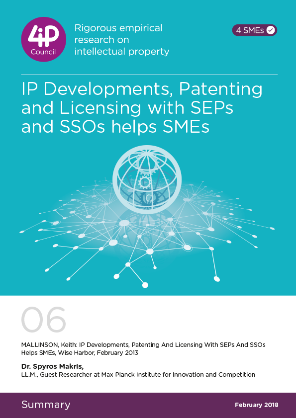 06 - IP developments, Patenting and Licensing with SEPs and SSOs helps SMEs