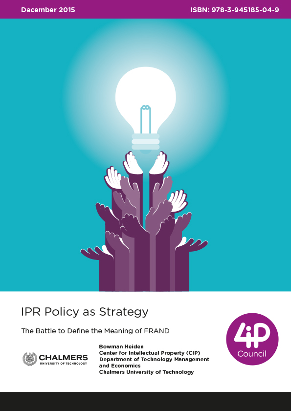IPR Policy as Strategy. The Battle to Define the Meaning of FRAND